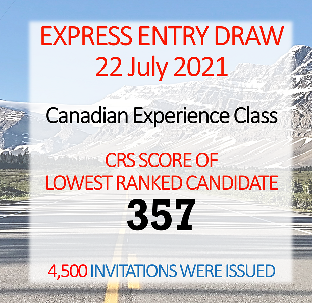 Express Entry Draw - IRCC - July 22 2021 - Canadian Experience Class - CRS 357